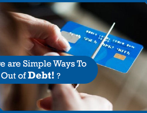 There are Simple Ways To Get Out of Debt! ?