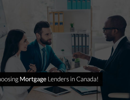 Choosing Mortgage Lenders in Canada!