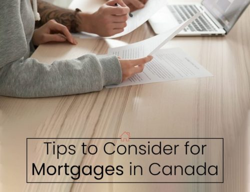 Tips to Consider for Mortgages in Canada