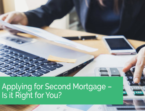 Applying for Second Mortgage – Is it Right for You?