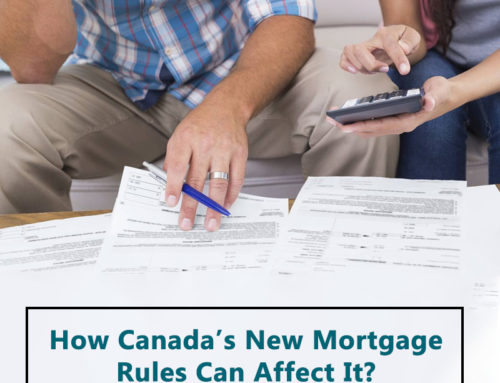 Mortgage Refinancing – How Canada's New Mortgage Rules Can Affect It?