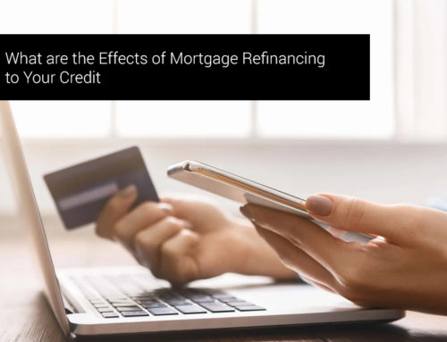 What are the Effects of Mortgage Refinancing to Your Credit
